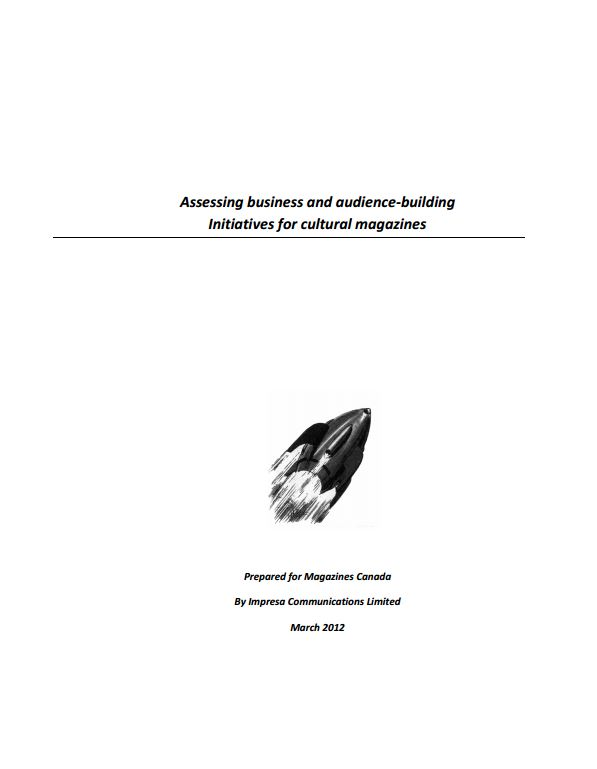 Assessing Business and Audience-Building Initiatives for Cultural Magazines Report