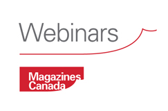 Webinars: Magazines Canada