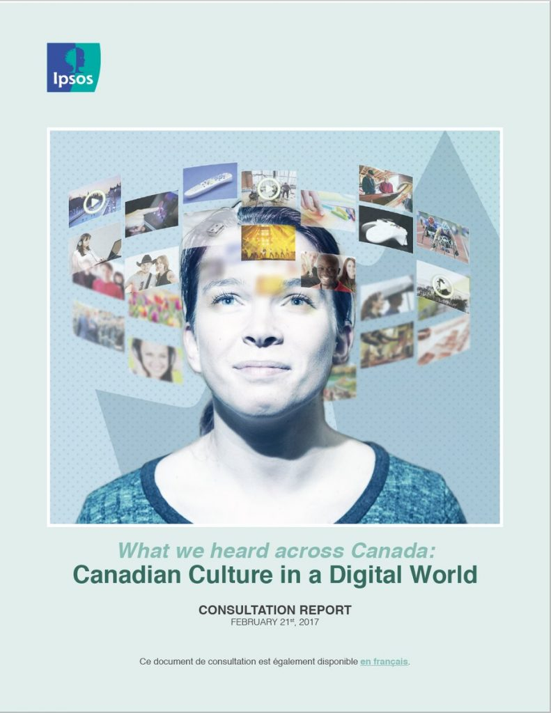 What we heard across Canada: Canadian Culture in a Digital World consultation report