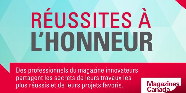 Réussites à l'honneur : Des professionnels du magazine innovateurs partagent les secrets de leurs travaux les plus réussis et de leurs projets favoris.