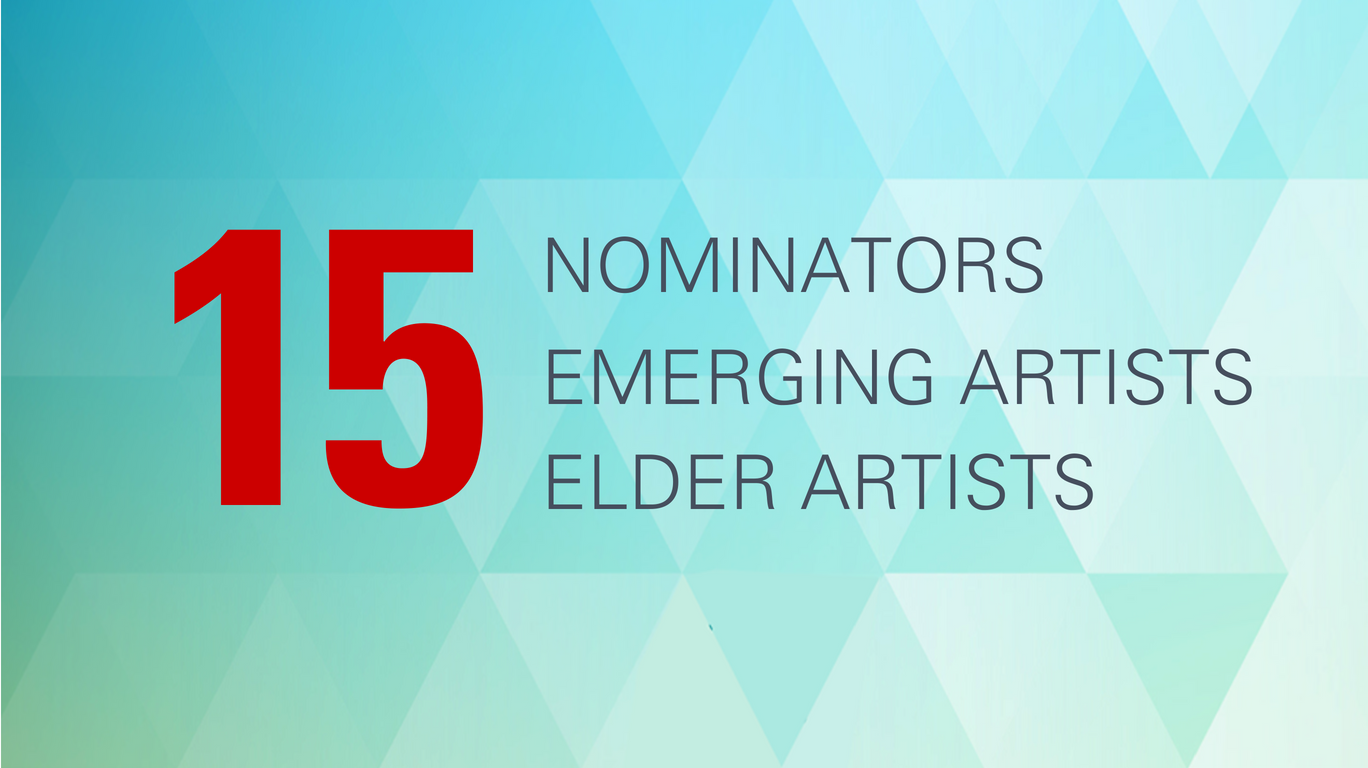 15 nominators, 15 emerging artists, 15 elder artists.