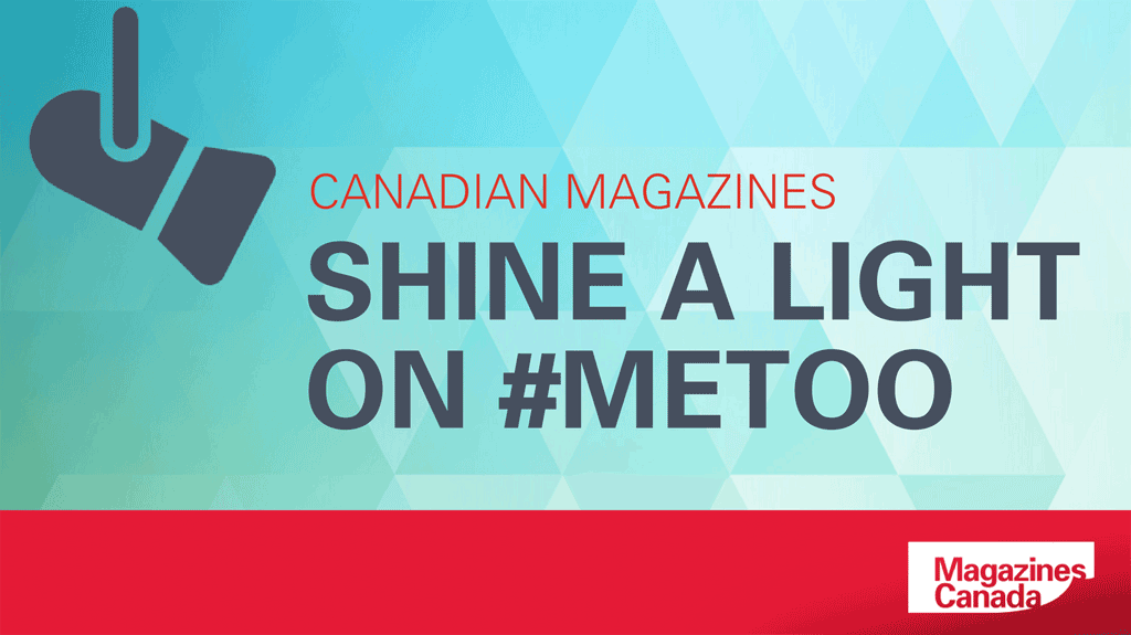 Showcasing Success: Canadian Magazines Shine a Light on #MeToo