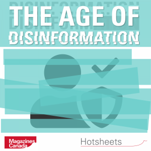 The Age of Disinformation: Hotsheets